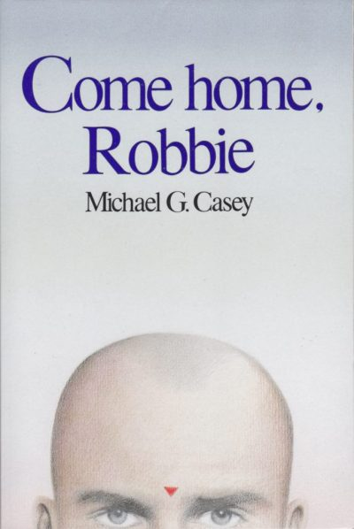 Michael G. Casey: Come Home, Robbie