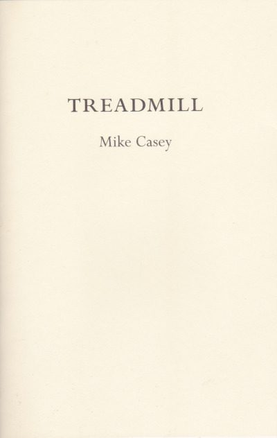 Michael G. Casey: Treadmill
